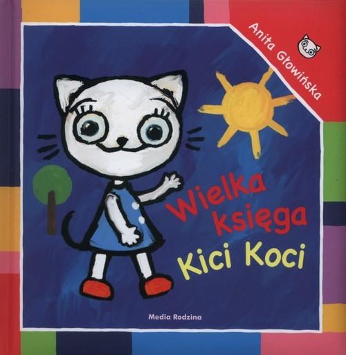 okładka Wielka księga Kici Koci, Książka | Głowińska Anita