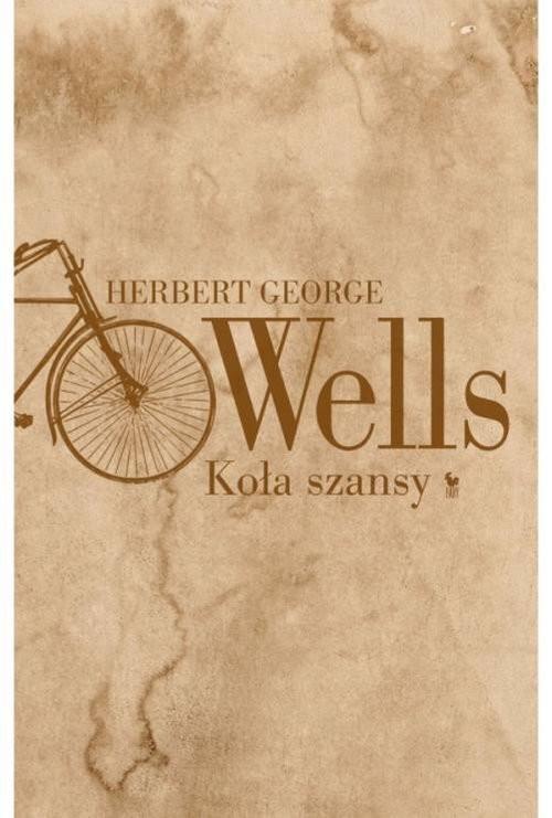 okładka Koła szansy, Książka | Herbert George Wells