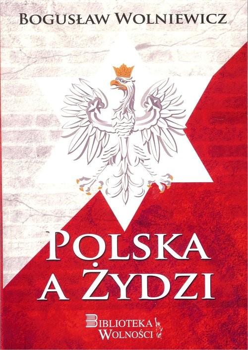 okładka Polska a Żydziksiążka |  | Wolniewicz Bogusław