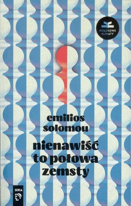 okładka Nienawiść to połowa zemsty, Książka | Emilios Solomou