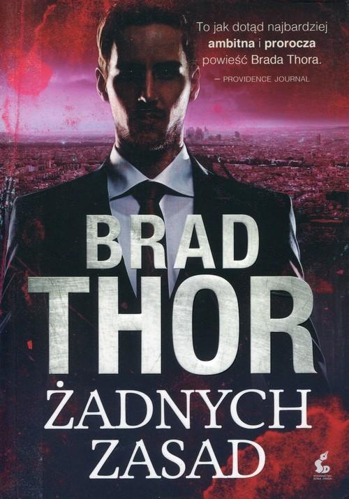 okładka Żadnych zasad, Książka | Thor Brad