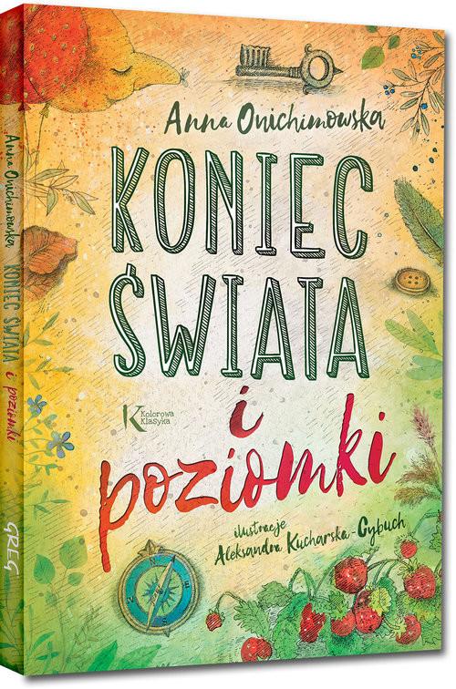 okładka Koniec świata i poziomki, Książka | Anna Onichimowska