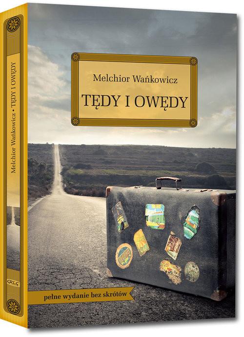 okładka Tędy i owędy, Książka | Wańkowicz Melchior