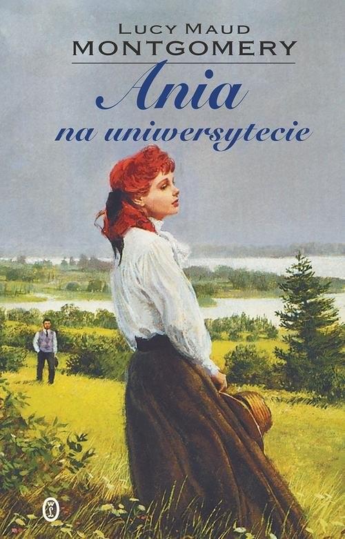okładka Ania na uniwersytecie, Książka   Lucy Maud Montgomery