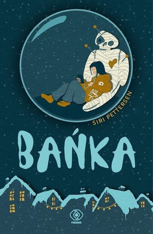 okładka Bańka, Książka | Pettersen Siri