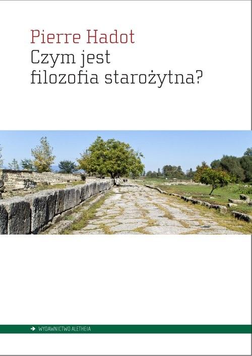 okładka Czym jest filozofia starożytna?, Książka   Hadot Pierre
