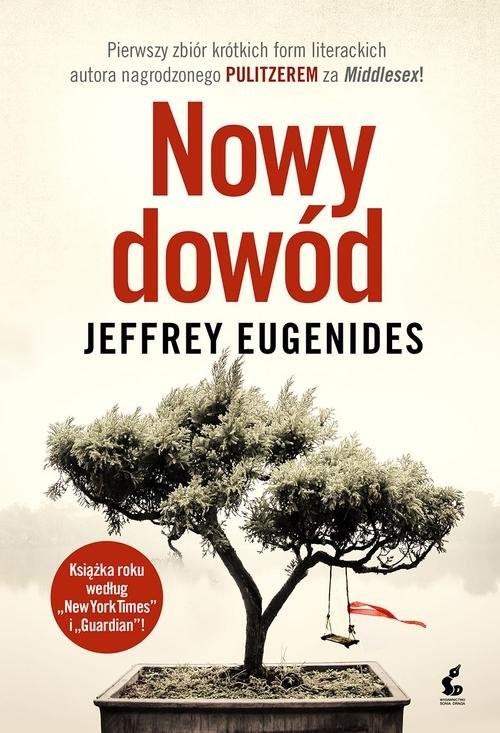 okładka Nowy dowód, Książka | Eugenides Jeffrey