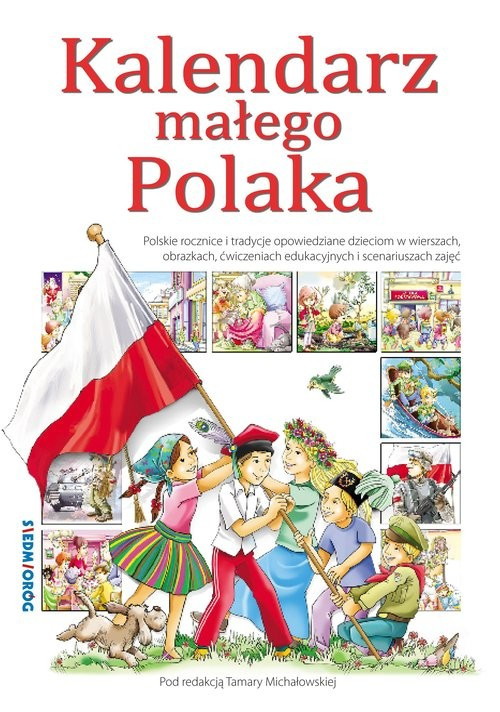 okładka Kalendarz małego Polakaksiążka      Tamara Michałowska