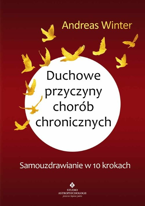 okładka Duchowe przyczyny chorób chronicznych, Książka   Winter Andreas