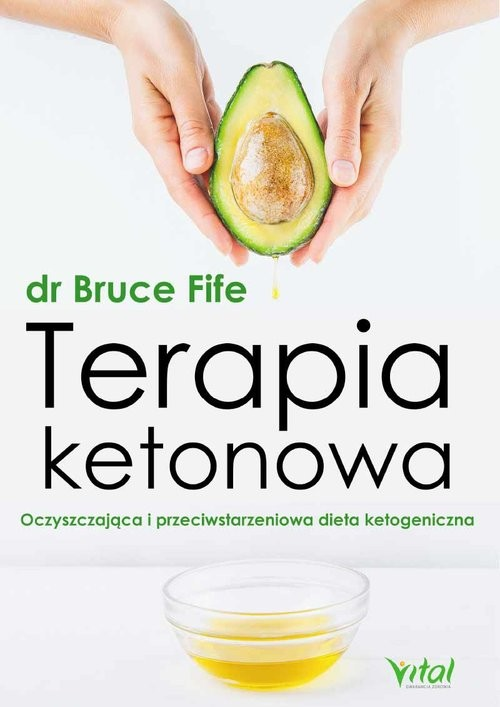 okładka Terapia ketonowa, Książka | Bruce Fife