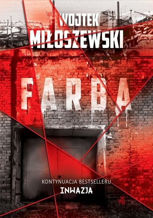 okładka Farba, Książka | Miłoszewski Wojtek