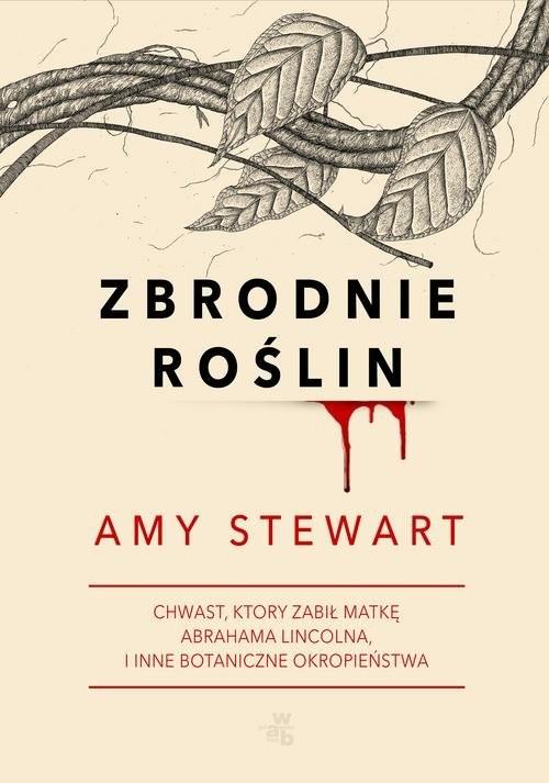 okładka Zbrodnie roślin, Książka | Stewart Amy