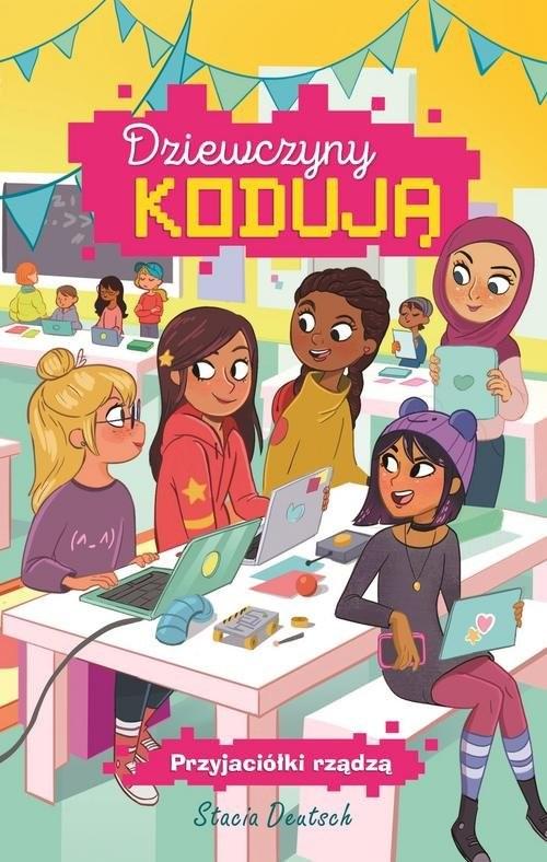 okładka Dziewczyny kodują Tom 2 Przyjaciółki rządzą, Książka | Deutsch Stacia