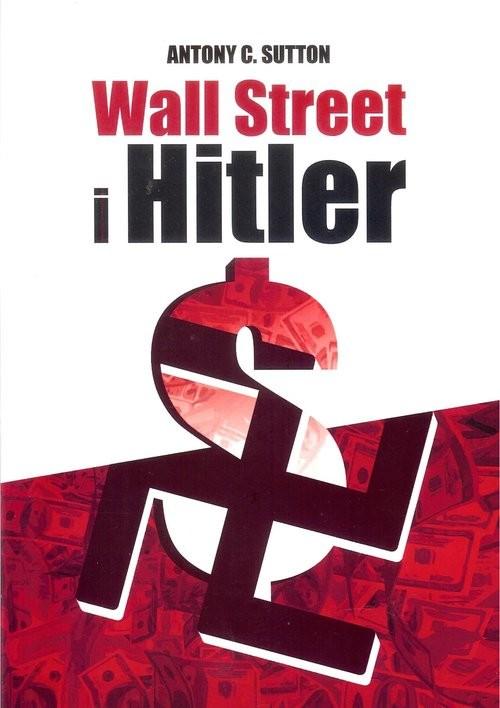 okładka Wall Street i Hitlerksiążka      Antony C. Sutton