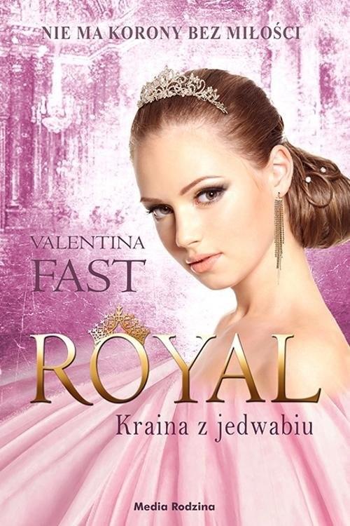 okładka Royal Kraina z jedwabiu, Książka | Fast Valentina