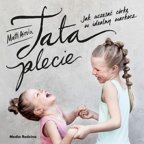 okładka Tata plecie, Książka | Airola Matti