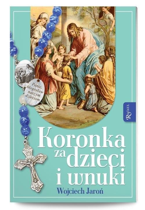 okładka Koronka za dzieci i wnuki, Książka | Jaroń Wojciech