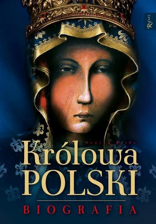 okładka Królowa Polski Biografia, Książka | Henryk Bejda