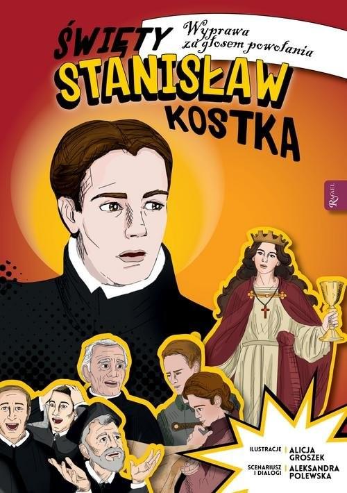 okładka Święty Stanisław Kostka, Książka | Polewska Aleksandra