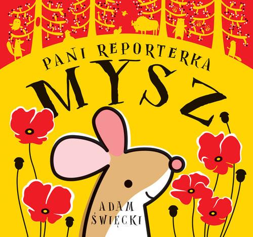 okładka Pani Reporterka Mysz, Książka | Święcki Adam