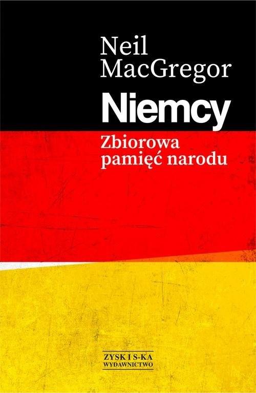 okładka Niemcy Zbiorowa pamięć narodu, Książka | MacGregor Neil