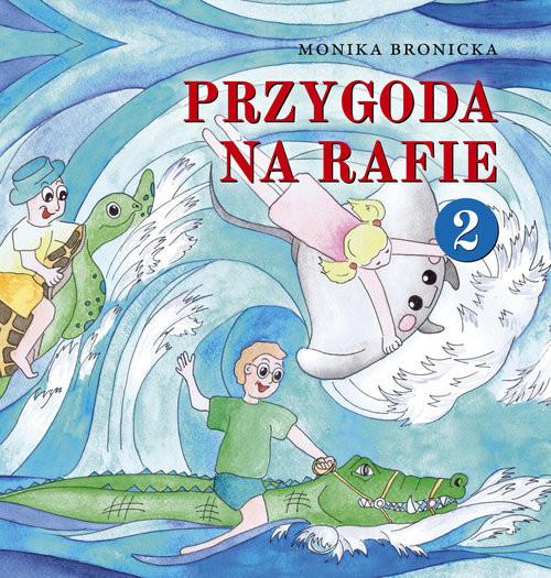 okładka Przygoda na Rafie 2książka |  | Bronicka Monika