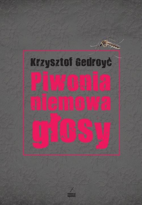 okładka Piwonia, niemowa, głosy, Książka | Gedroyć Krzysztof