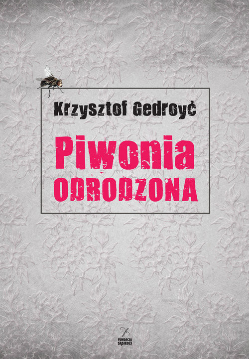 okładka Piwonia odrodzona, Książka | Gedroyć Krzysztof