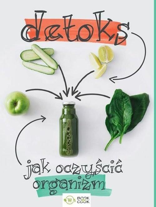 okładka Detoks Jak oczyścić organizm, Książka |