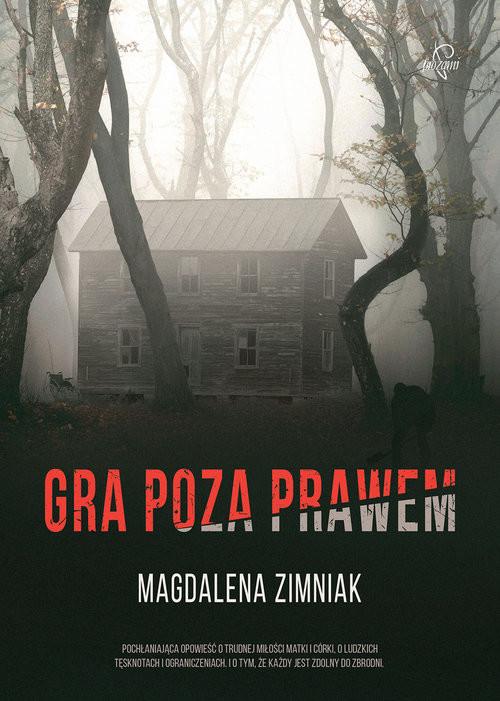 okładka Gra poza prawem, Książka | Zimniak Magdalena