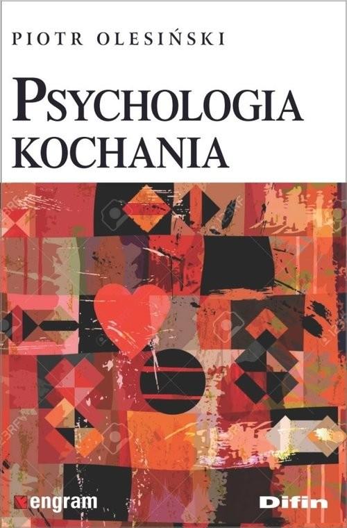 okładka Psychologia kochania, Książka | Olesiński Piotr