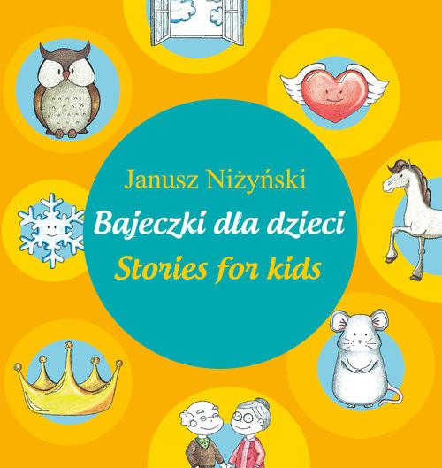 okładka Bajeczki dla dzieci - Stories for kids, Książka | Janusz Niżyński