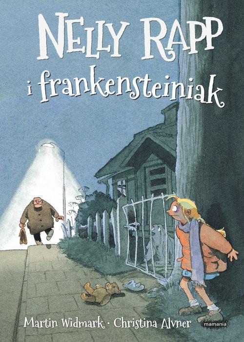 okładka Nelly Rapp i frankensteiniak, Książka | Widmark Martin