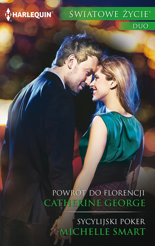 okładka Powrót do Florencji / Sycylijski poker, Książka   Catherine George, Michelle Smart