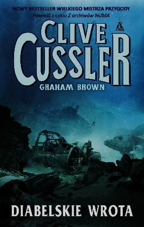okładka Diabelskie wrota, Książka | Cussler Clive