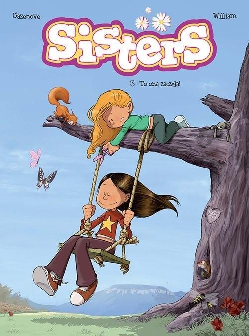 okładka Sisters Tom 3 To ona zaczęłaksiążka      Opracowanie zbiorowe