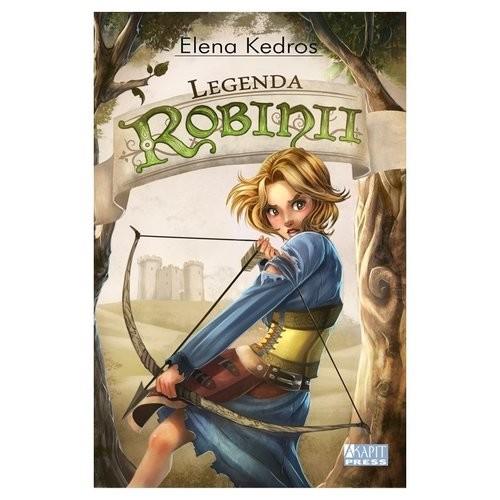 okładka Legenda Robinii, Książka | Elena Kedros