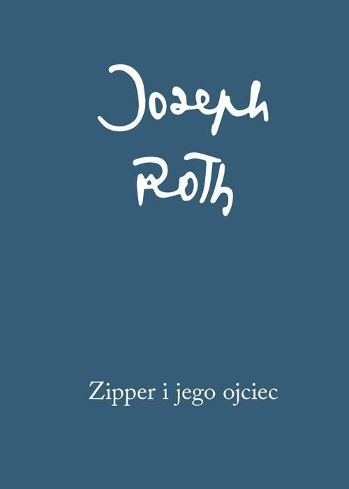 okładka Zipper i jego ojciec, Książka   Joseph Roth