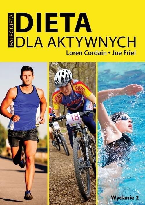 okładka Dieta dla aktywnych, Książka | Lorel Cordain, Joe  Friel