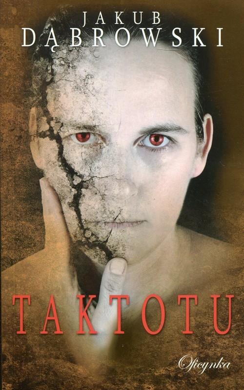 okładka Taktotu, Książka | Dąbrowski Jakub