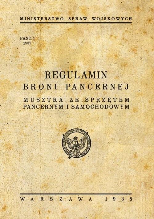 okładka Regulamin broni pancernej Musztra ze sprzętem pancernym i samochodami, Książka |
