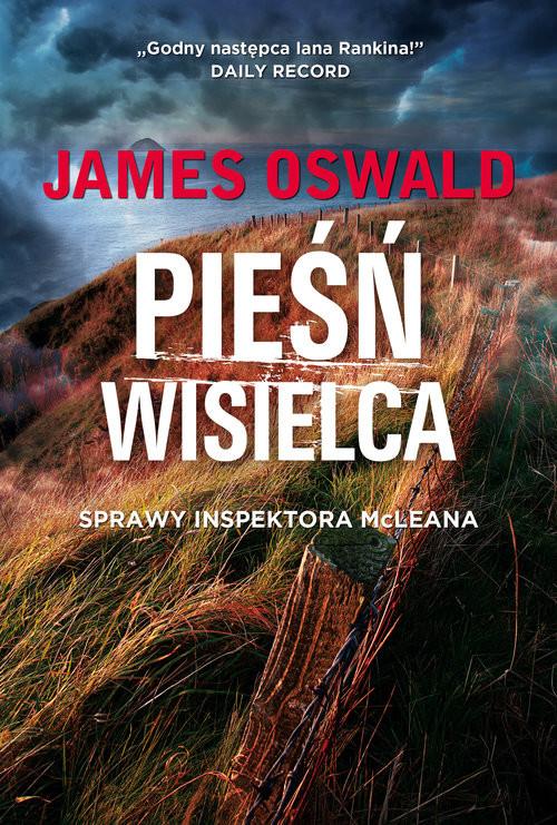 okładka Pieśń wisielca, Książka | Oswald James