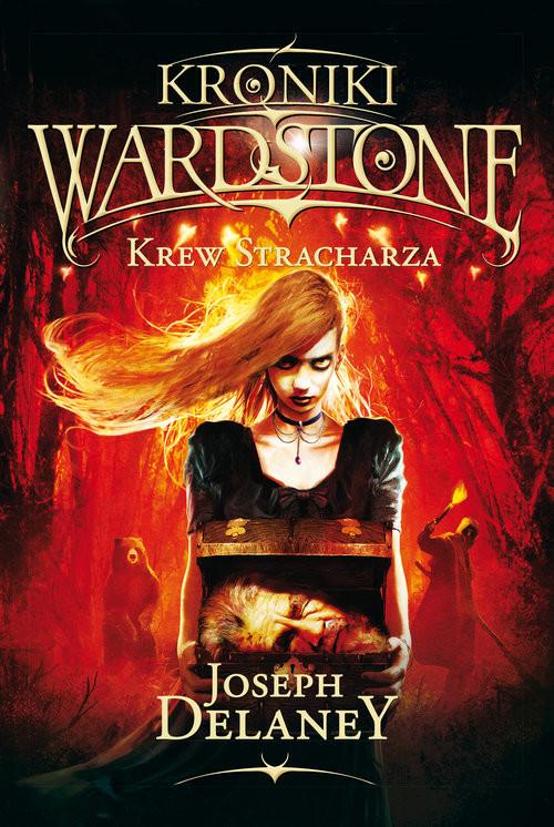 okładka Kroniki Wardstone 10 Krew Stracharza, Książka   Delaney Joseph