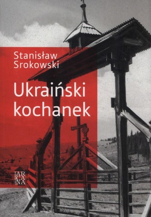 okładka Ukraiński kochanek, Książka | Srokowski Stanisław