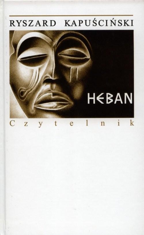 okładka Heban, Książka | Kapuściński Ryszard