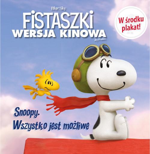 okładka Snoopy Wszystko jest możliwe!, Książka   Charles M. Schulz