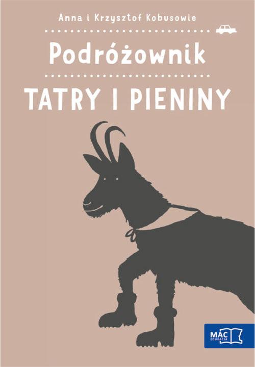 okładka Podróżownik. Tatry i Pieniny, Książka | Anna Kobus, Krzysztof Kobus