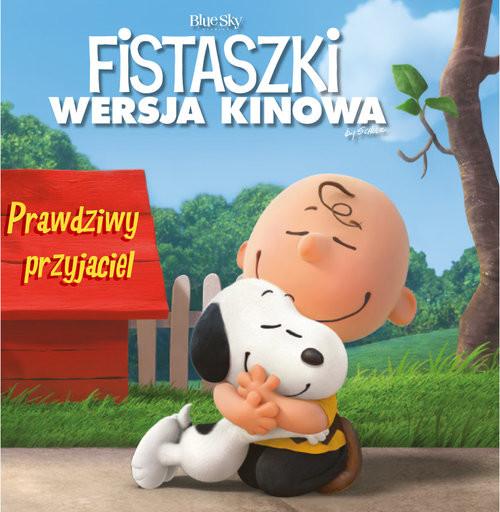 okładka Fistaszki Prawdziwy przyjaciel, Książka | Charles M. Schulz