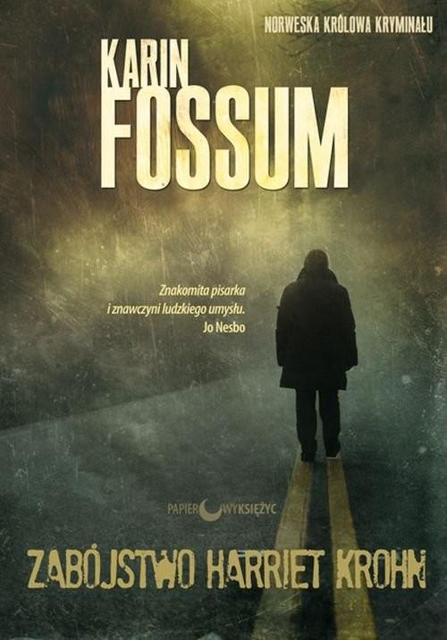okładka Zabójstwo Harriet Krohn, Książka | Fossum Karin