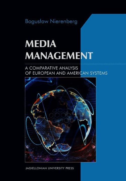 okładka Media Management A Comparative Analysis of European and American systems, Książka   Nierenberg Bogusław